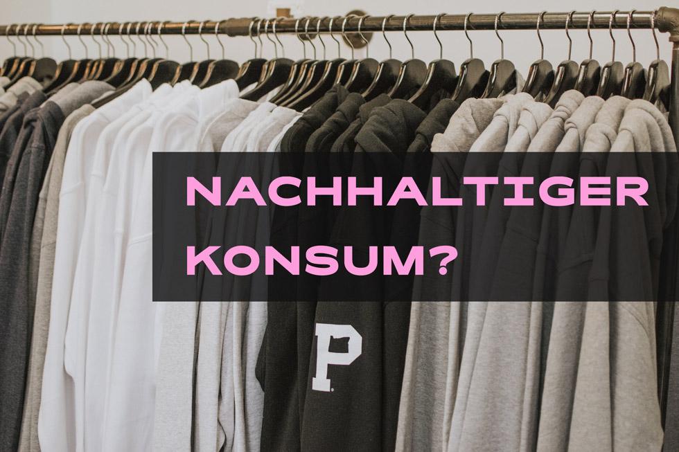 Kleiderstange Text: nachhaltiger Konsum?